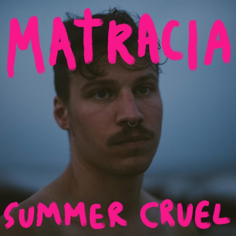 Matracia's Summer Cruel EP Artwork